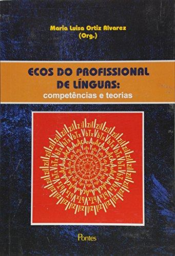 Ecos do Profissionalismo de Línguas: Competências e Teorias, livro de Maria Luisa Ortiz Alvares