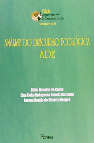 Análise do Discurso Ecológica: Ade, livro de Hildo Honório do Couto