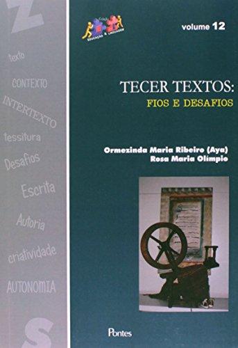 Tecer Textos: Fios e Desafios, livro de Ormezinda Maria Ribeiro