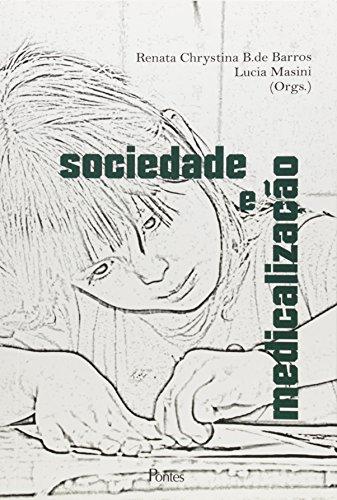 Sociedade e Medicalização, livro de Renata Chrystina B. de Barros