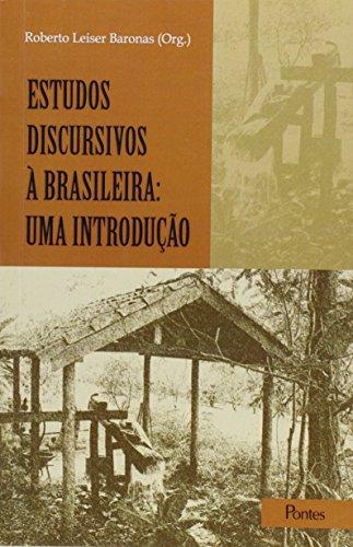 Estudos Discursivos À Brasileira: Uma Introdução, livro de Roberto Leiser Baronas