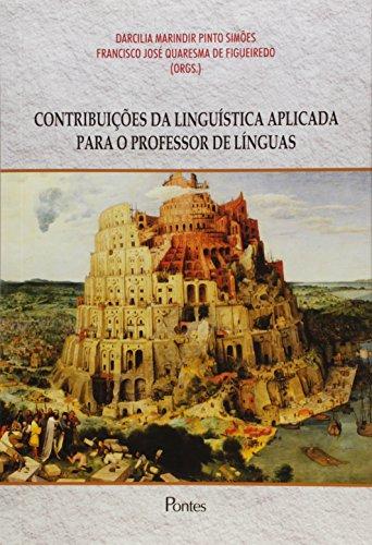 Contribuições da Linguística Aplicada Para o Professor de Línguas, livro de Darcilia Marindir Pinto Simões