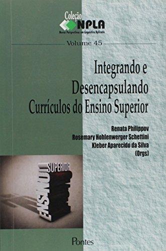 Integrando E Desencapsulando Curriculos Do Ensino, V.45, livro de Kleber Aparecido Da Silva