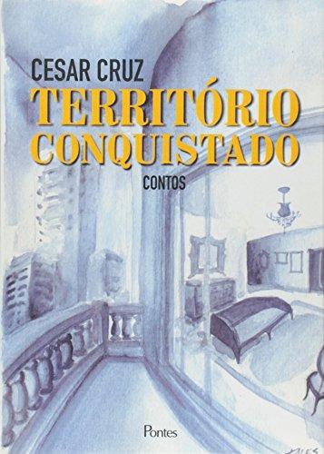 Território Conquistado, livro de Cesar Cruz