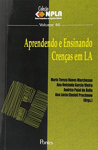 Aprendendo e Ensinando Crenças em L A - Vol.46, livro de Maria Tereza Nunes Marchesan
