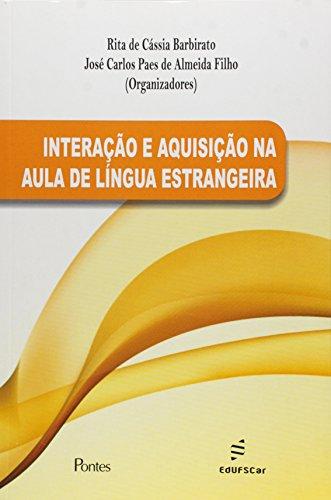 Interação e Aquisição na Aula de Língua Estrangeira, livro de Jose Carlos Paes Almeida Filho