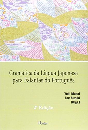 Gramática de Língua Japonesa Para Falantes de Português, livro de Yûki Mukai