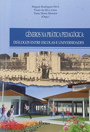 Gêneros na Prática Pedagógica: Diálogos Entre Escolas e Universidades, livro de Wagner Rodrigues Silva
