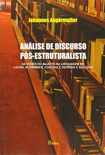 Análise de Discurso Pós-estruturalista, livro de Johannes Angermuller