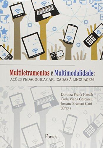 Multiletramentos e Multimodalidade: Ações Pedagógicas Aplicadas À Linguagem, livro de