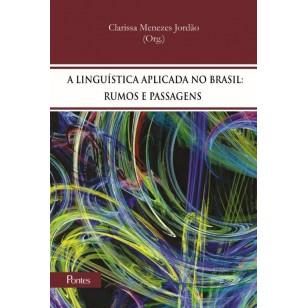 A linguística aplicada no Brasil: rumos e passagens, livro de Clarissa Menezes Jordão