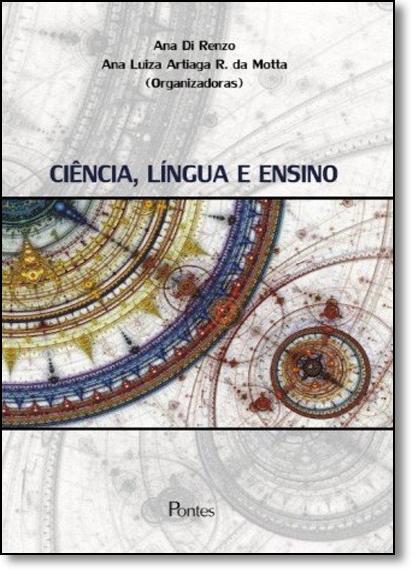 Ciência, Língua e Ensino, livro de Ana Di Renzo