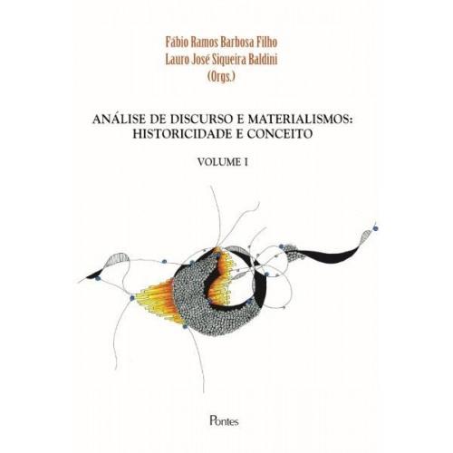 Análise de Discurso e Materialismos. Historicidade e Conceitos - Volume 1, livro de Fábio Ramos Barbosa Filho