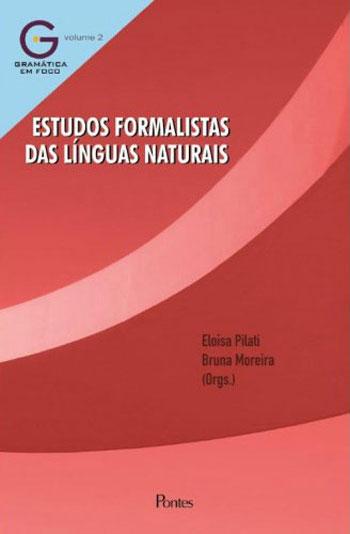 Estudos formalistas das línguas naturais, livro de Eloisa Pilati, Bruno Moreira