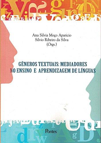 Gêneros Textuais. Mediadores no Ensino e Aprendizagem de Línguas, livro de Ana Silvia Moço Aparicio
