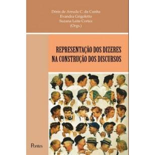 Representação dos Dizeres na Construção dos Discursos, livro de Dóris de Arruda C. da Cunha