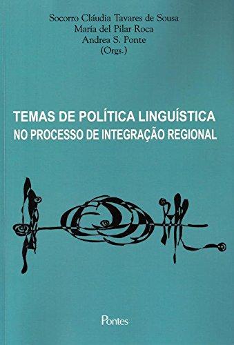 Temas de Política Linguística no Processa de Integração Regional, livro de Socorro Claudia Tavares de Sousa