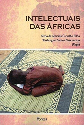 Intelectuais das Áfricas, livro de Silvio de Almeida Carvalho Filho