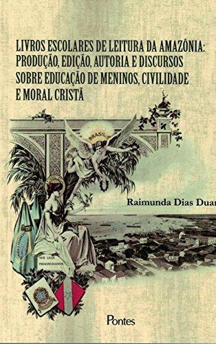 LIVROS ESCOLARES DE LEITURA DA AMAZONIA, livro de RAIMUNDA DIAS DUARTE