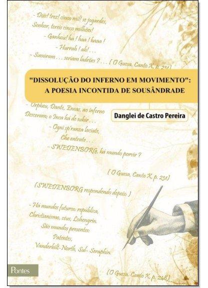 Dissolução do Inferno em Movimento - a poesia incontida de Sousândrade, livro de Francisco José Quaresma de Figueiredo