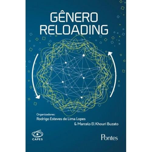 Gênero Reloading, livro de Rodrigo Esteves de Lima Lopes, Marcelo El Khouri Buzato