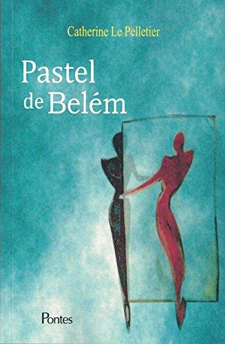 Pastel de Belém, livro de Catherine Le Pelletier