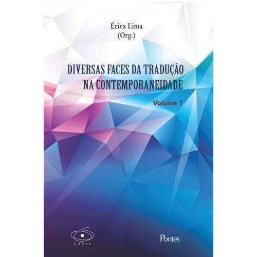 Diversas Faces da Tradução na Contemporaneidade - Volume 1, livro de Érica Lima