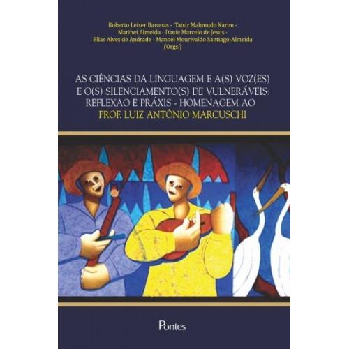 Ciências Da Linguagem E A(s) Voz(es) E O(s) Silenciamento(s) De Vulneráveis, As, livro de Varios Autores