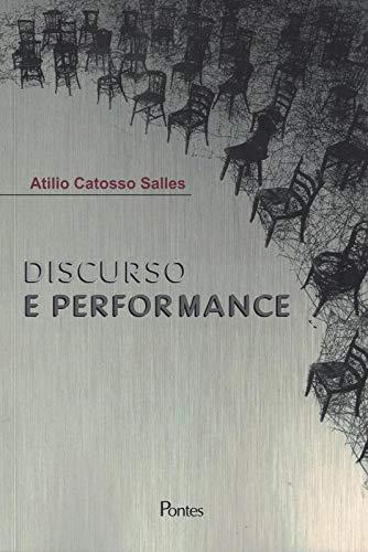Discurso e Performance, livro de Atilio Catosso Salles