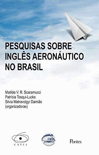 Pesquisas Sobre Inglês Aeronáutico no Brasil, livro de Matilde V.R. Scaramucci