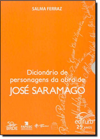 Dicionário de Personagens da Obra de José Saramago, livro de Salma Ferraz