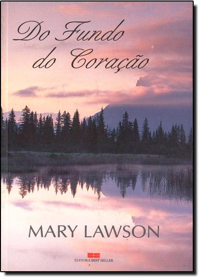 DO FUNDO DO CORACAO, livro de Terry Lawson