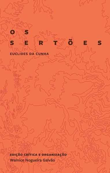 Os sertões (edição crítica comemorativa) - 2ª Edição, livro de Euclides da Cunha