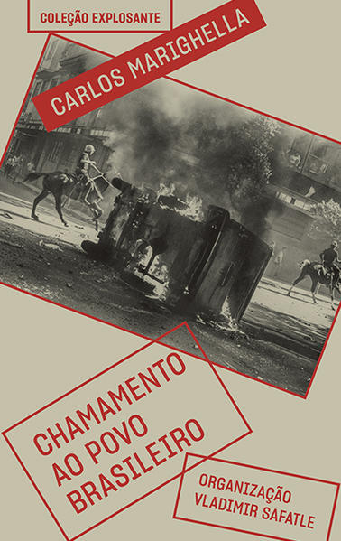 Chamamento ao povo brasileiro - E outros escritos, livro de Carlos Marighella