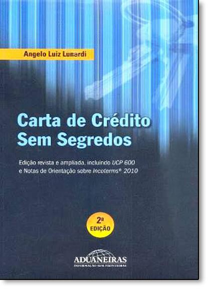 Carta de Crédito Sem Segredos, livro de Angelo Luiz Lunardi