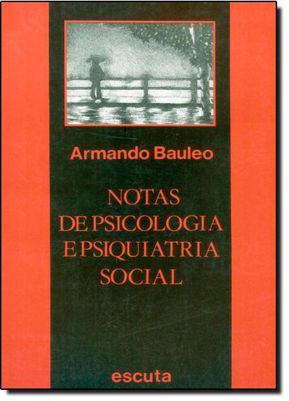 Notas de Psicologia e Psiquiatria Social, livro de Armando Bauleo