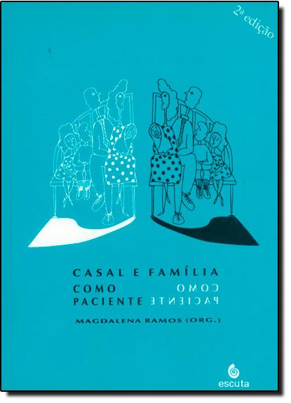Casal e Família Como Paciente, livro de Magdalena Ramos