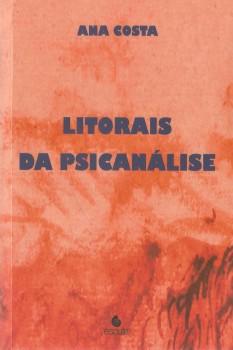 Litorais da psicanálise, livro de Ana Costa
