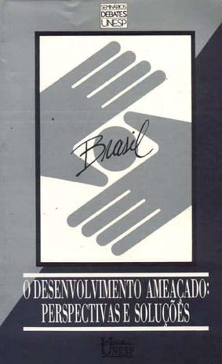 Brasil, o desenvolvimento ameaçado, livro de Nilo Odalia (Org.)