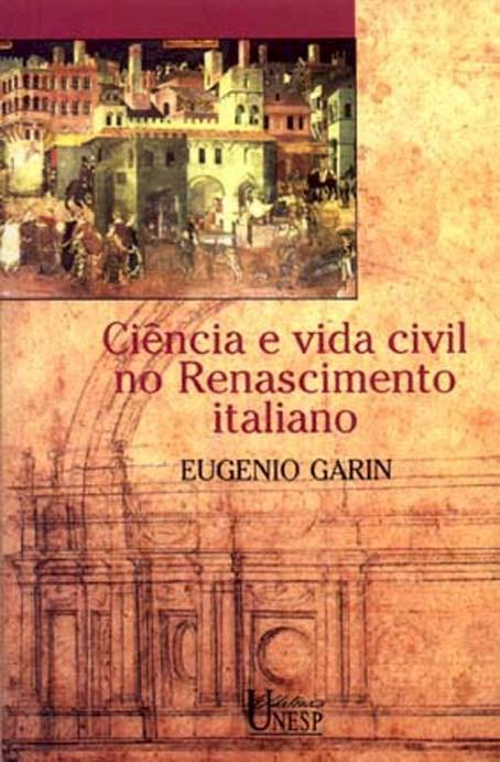 Ciência e vida civil no renascimento italiano, livro de Eugenio Garin
