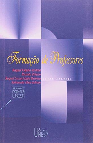 Formação de Professores, livro de Raquel V. Serbino, Ricardo Ribeiro, Raquel L. L. Barbosa, Raimunda Gebran (Org.)