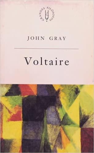 Voltaire: Voltaire e o Iluminismo, livro de John Gray