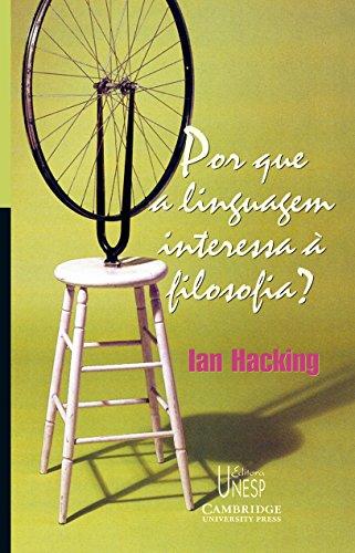 Por que a linguagem interessa à filosofia?, livro de Ian Hacking