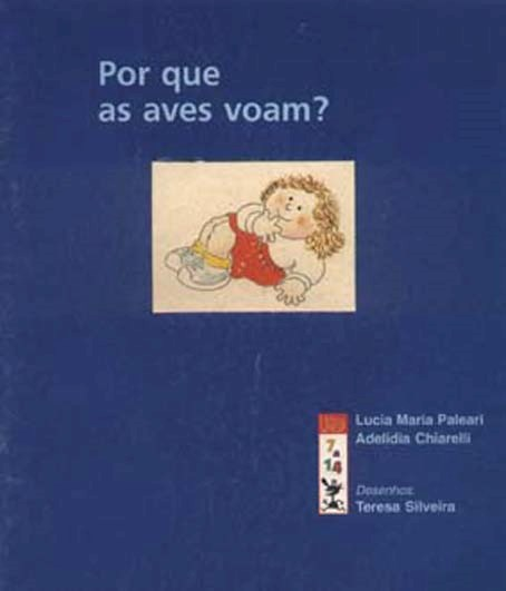 Por que as aves voam?, livro de Lucia Maria Paleari, Adelidia Chiarelli
