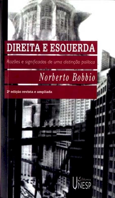 Direita e esquerda - razões e significados de uma distinção política, livro de Norberto Bobbio