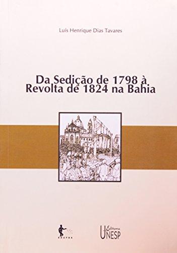 Da Sedição de 1798 à Revolta de 1824 na Bahia, livro de Henio Tavares