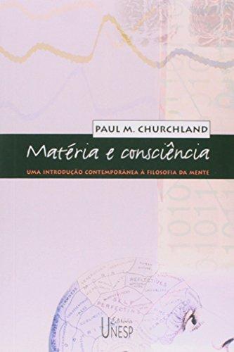 Matéria e Consciência - uma introdução contemporânea à filosofia da mente, livro de Paul M. Churchland