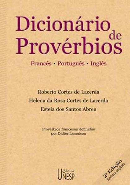 Dicionario de provérbios, livro de Roberto Cortes de Lacerda, Helena da Rosa Cortes de Lacerda e Estela dos Santos Abreu