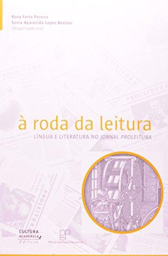 Roda da Leitura - língua e literatura no jornal Proleitura, livro de Rony Farto Pereira