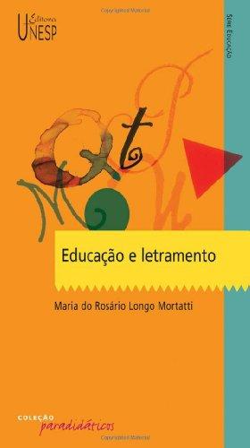 Educação e letramento, livro de Maria do Rosário Longo Mortatti